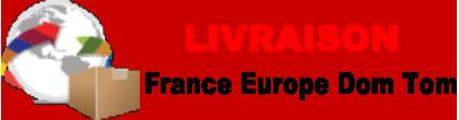 livraison france europe dom tom